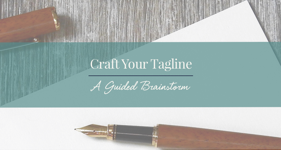 Write a tagline: a guided brainstorm.
