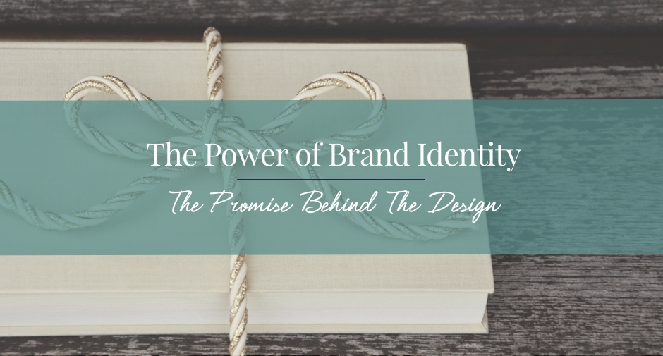 The Real Power of Brand Identity