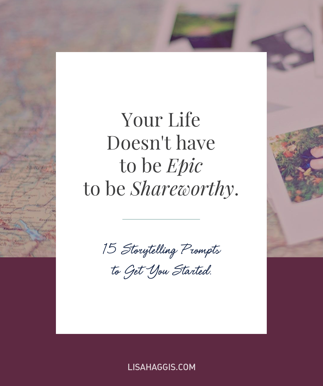 Have a story to tell? Of course you do! Here are 15 prompts to inspire you.